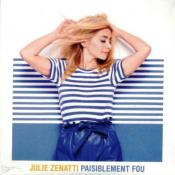 PAISIBLEMENT FOU / JULIE ZENATTI / CDS PROMO / FRANCE 2020