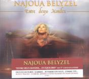 NAJOUA BELYZEL / ENTRE DEUX MONDES / CD REMASTERISE / FRANCE 2020