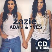 ZAZIE / ADAM & YVES / CDS EDITION LIMITEE