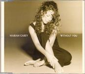 MARIAH CAREY / WITHOUT YOU / CDS EUROPE
