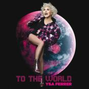 TO THE WORLD / YSA FERRER / MAXI VINYLE ROSE / FRANCE 2020