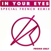 IN YOUR EYES / MAXI 12 INCH PROMO FRANCE