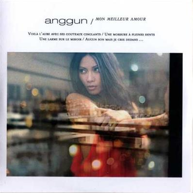 ANGGUN / MON MEILLEUR AMOUR / RADIO EDIT / CDR SINGLE PROMO 2011