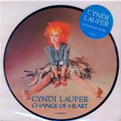 CYNDI LAUPER / CHANGE OF HEART / 45T PICTURE DISC UK 1985