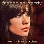 FRANCOISE HARDY / LIVE IN THE SIXTIES / LP 33 TOURS EUROPE 2018