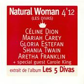CELINE DION + LES DIVAS / NATUREL WOMAN / CDS 1 TITRE PROMO FRANCE