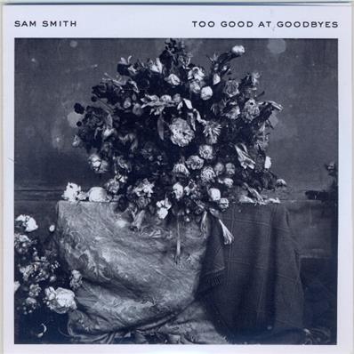 TOO GOOD AT GOODBYES / SAM SMITH / CD SINGLE PROMO / FRANCE 2017