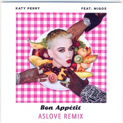 BON APPETIT / KATY PERRY / ASLOVE REMIX / CD SINGLE PROMO / FRANCE 2017
