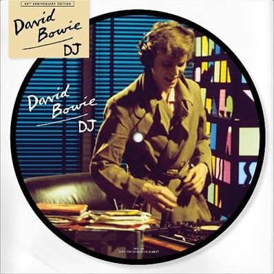 DAVID BOWIE / DJ / 45 TOURS PICTURE DISC / UK 2019