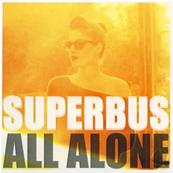 SUPERBUS / ALL ALONE / CDS PROMO FRANCE