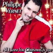 PHILIPPE VERNET / ALL I WANT FOR CHRISTMAS IS YOU / CD SINGLE