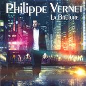 PHILIPPE VERNET / LA BRULURE / CD SINGLE 2020