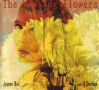 THE MISSING FLOWERS / ALBUM CD / 2006 USA