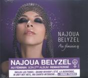 NAJOUA BELYZEL / AU FEMININ / CD REMASTERISE / FRANCE 2020