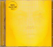 BJORK / ALARM CALL PART 2 / 3 TITRES / CDS UK 1998