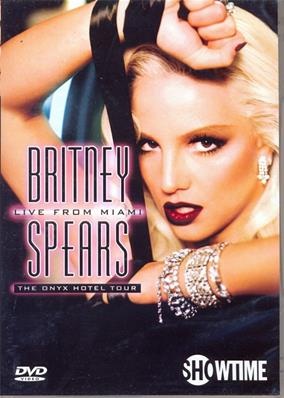BRITNEY SPEARS / DVD LIVE FROM MIAMI / THE ONYX HOTEL TOUR 2005 / COUV. 1