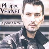 PHILIPPE VERNET / JE PENSE A TOI (NOUVELLE VERSION) / CD SINGLE 2017